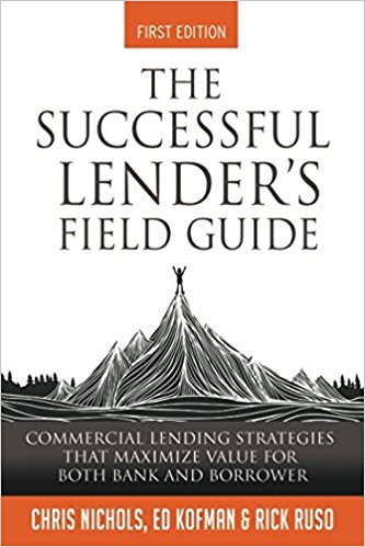 The Successful Lender's Field Guide